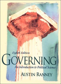 Governing : An Introduction to Political Science