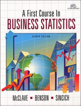 First Course In Business Statistics