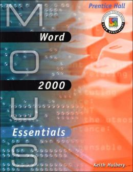 MOUS Essentials: Word 2000 with CD