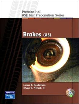 ASE Test Preparation Series : Brakes (A5)