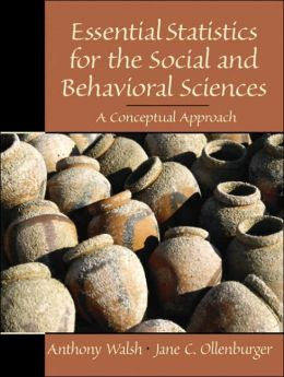 Essential Statistics for the Social and Behavioral Sciences : A Conceptual Approach