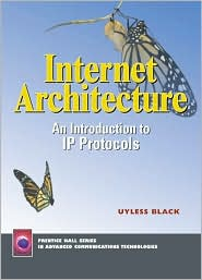 Internet Architecture : An Introduction to IP Protocols