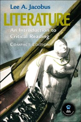 Literature: An Introduction to Critical Reading, Compact Edition