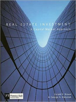 Real Estate Investment : A Capital Market Approach