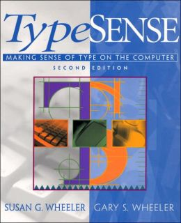 TypeSense : Making Sense of Type on the Computer
