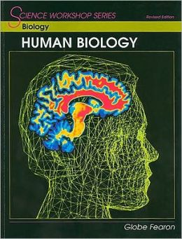 Science Workshop Series:Biology/Human Biology Student Edition 2000C