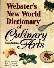 Webster's New World Dictionary of Culinary Arts (Trade Version)
