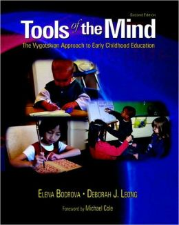 Tools of Mind: The Vygotskian Approach to Early Childhood Education