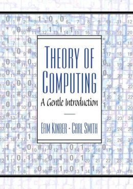 Theory of Computing : A Gentle Introduction