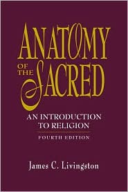 Anatomy of the Sacred : An Introduction to Religion