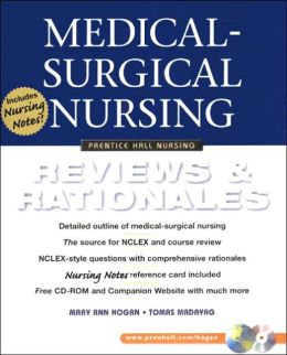Medical-Surgical Nursing: Reviews and Rationales