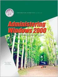 Administering Windows 2000 and Lab Manual Pkg