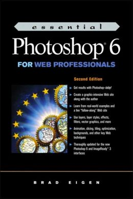 Essential Photoshop 6 for Web Professionals