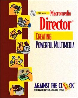 Macromedia Director 8: Creating Powerful Multimedia