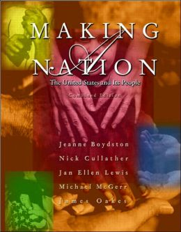 Making a Nation : The United States and Its People, Combined Edition