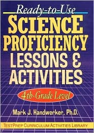 Ready-to-Use Science Proficiency Lessons & Activities: 4th Grade Level