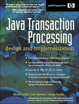 Java Transaction Processing (Hewlett-Packard Professional Books): Design and Implementation