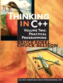 Thinking in C++: Volume Two: Practical Programming