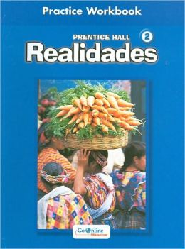 Realidades 2: Practice Workbook