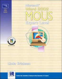 Prentice Hall Test Prep Series: Microsoft Word 2002 MOUS Expert Level