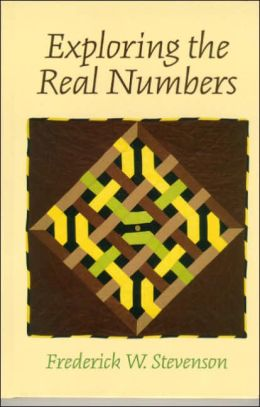 Exploring the Real Numbers