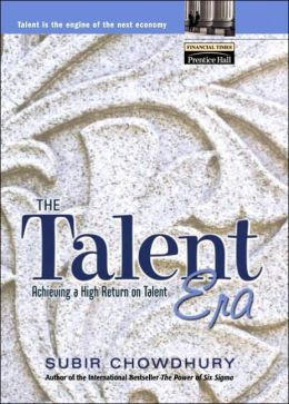 The Talent Era: Achieving a High Return on Talent