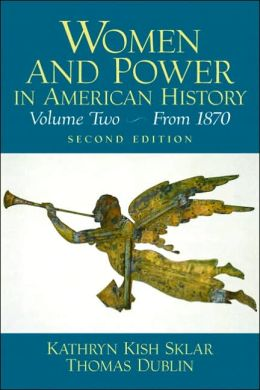 Women and Power in American History, Volume II