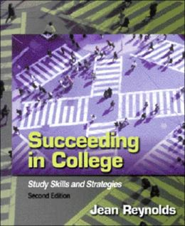 Succeeding in College : Study Skills and Strategies