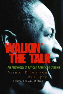 Walkin' the Talk: An Anthology of African American Studies