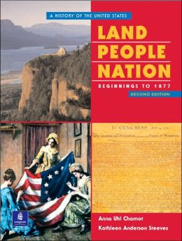Land, People, Nation: A History of the United States