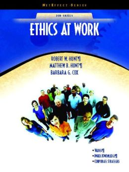 Ethics at Work: The Right Action (NetEffect Series)