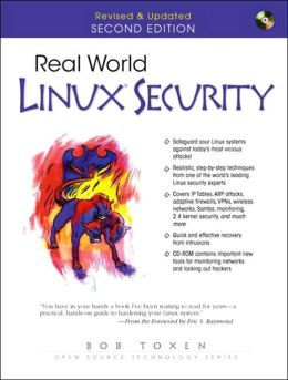 Real World Linux Security (Prentice Hall Ptr Open Source Technology Series)