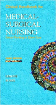 Medical-Surgical Nursing Clinical Handbook: Critical Thinking in Client Care