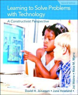 Learning to Solve Problems with Technology: A Constructivist Perspective