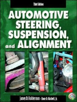 Automotive Steering, Suspension, and Alignment - With CD