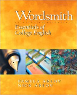 Wordsmith : Essentials of College English