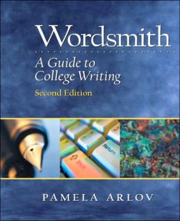 Wordsmith: A Guide to College Writing