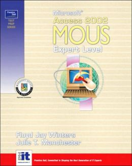 Prentice Hall Test Prep Series: Microsoft Access 2002 MOUS Expert Level