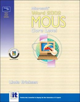Prentice Hall Test Prep Series: Microsoft Word 2002 MOUS Core Level