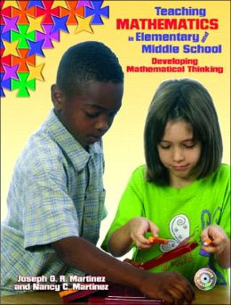 Teaching Mathematics in Elementary and Middle School: Developing Mathematical Thinking