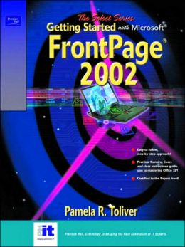 SELECT Series: Getting Started with FrontPage 2002