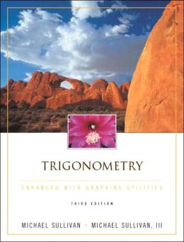 Trigonometry Enhanced with Graphing Utilities