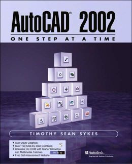 AutoCAD 2002 - One Step at a Time