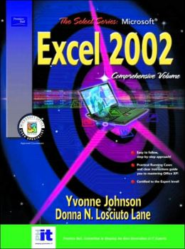 SELECT Series: Microsoft Excel Comprehensive, Volume I and II 2002