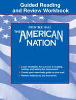 American Nation: Guided Reading and Review Workbook