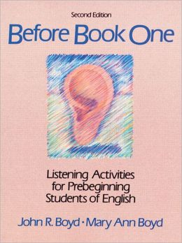 Before Book One: Listening Activities for Pre-Beginning Students of English
