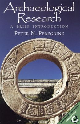 Archaeological Research : A Brief Introduction