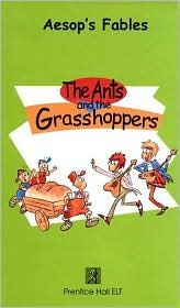 The Ants and the Grasshoppers, Aesop's Fables