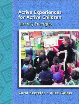 Active Experiences for Active Children: Literacy Emerges