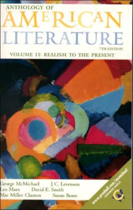 Anthology of American Literature, Volume II : Realism to the Present